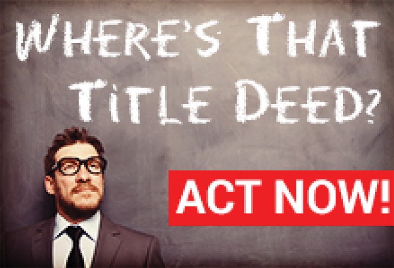 Property owners, buyers and agents: check for the title deeds before 25 February!